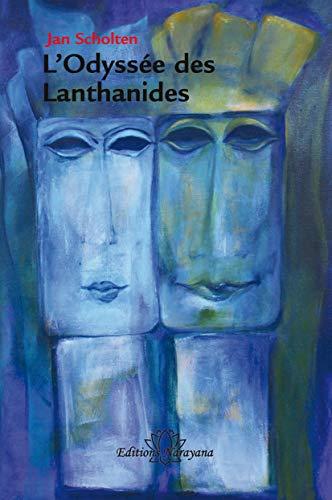9783943309287: L'Odyss�e des Lanthanides : Le chemin vers l'ind�pendance