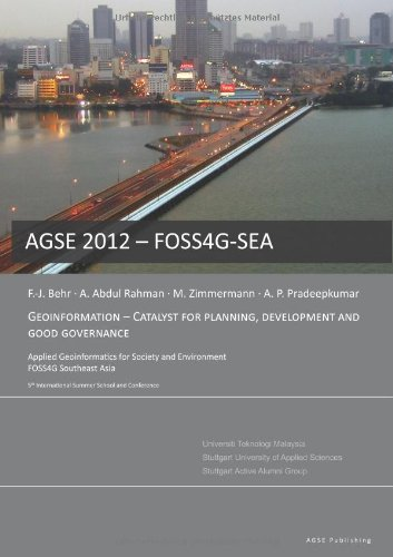 9783943321098: Geoinformation - Catalyst for planning, development and good governance: Proceedings Applied Geoinformatics for Society and Environment 2012: 5 (AGSE Conferences)