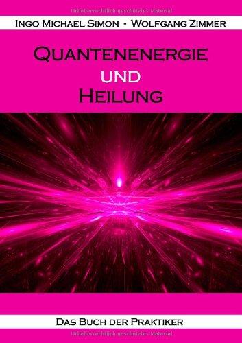 9783943323115: Quantenenergie und Heilung