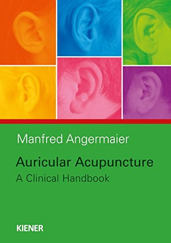 Auricular Acupuncture: Manfred Angermaier
