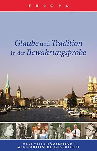 9783943362077: Glaube und Tradition in der Bew�hrungsprobe