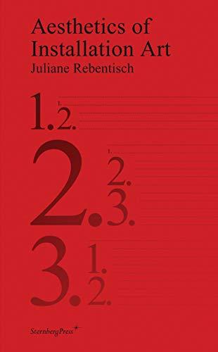 Aesthetics of Installation Art: Juliane Rebentisch