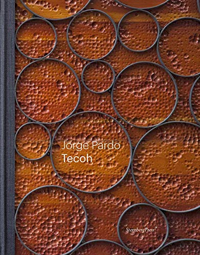 9783943365443: Jorge Pardo - Tecoh (Sternberg Press)