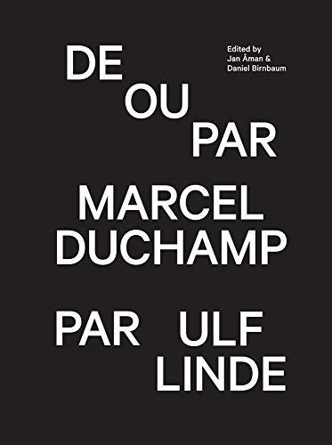 9783943365467: Marcel Duchamp / Ulf Linde: De Ou Par Marcel Duchamp Par Ulf Linde