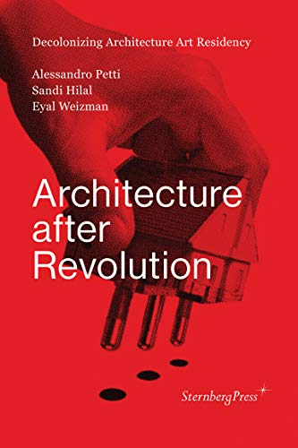 9783943365795: Architecture After Revolution