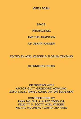 9783943365986: Open Form Film, Space, Interaction, and the Tradition of Oskar Hansen