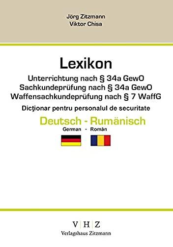 9783943370027: Lexikon f�r Sicherheitsmitarbeiter Deutsch - Rum�nisch: Sachkundepr�fung / Unterrichtung gem. �34a GewO, Waffensachkundepr�fung gem. �7 WaffG