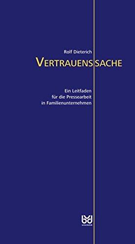 9783943391152: Vertrauenssache: Ein Leitfaden für die Pressearbeit in Familienunternehmen