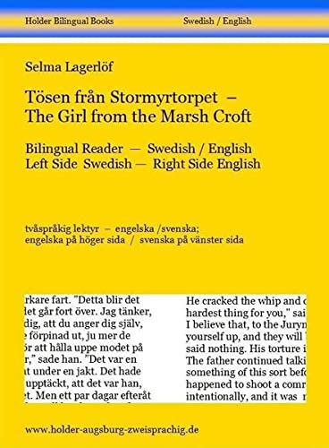 9783943394504: T�sen fr�n Stormyrtorpet - The Girl from the Marsh Croft: Bilingual Reader - Swedish / English. Left Side Swedish -  Right Side English