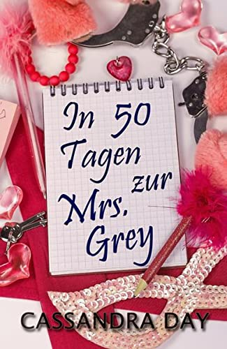9783943406979: In 50 Tagen zur Mrs. Grey (German Edition)