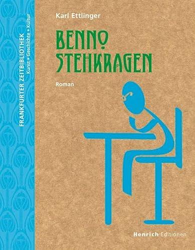 9783943407273: Benno Stehkragen