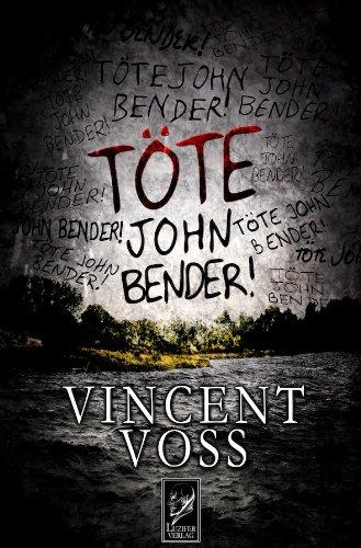 Töte John Bender!: Voss, Vincent