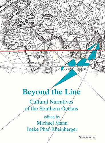 9783943414141: Beyond the Line: Cultural Narratives of the Southern Oceans