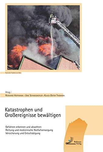Katastrophen und Großereignisse bewältigen: Reinhard Hoffmann