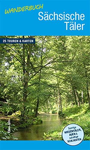9783943444582: Wanderbuch Sächsische Täler