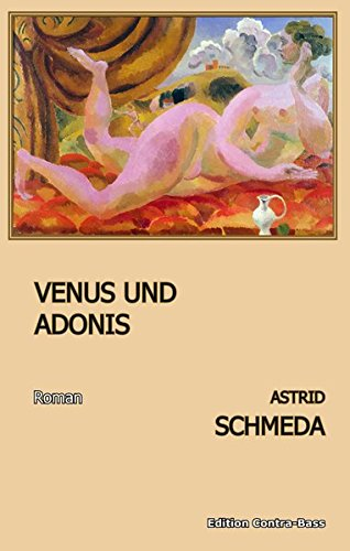9783943446180: Venus und Adonis: Roman