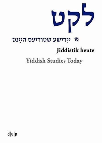 9783943460094: Leket: yidishe shtudyes haynt / Jiddistik heute / Yiddish Studies Today