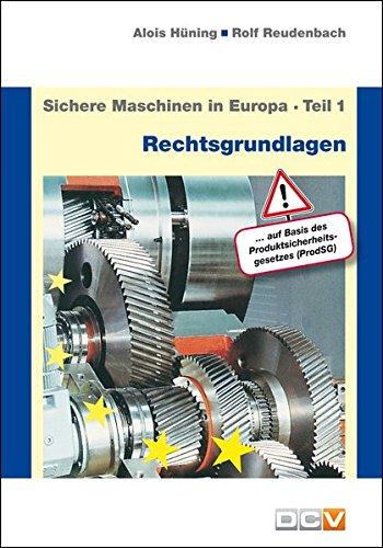 9783943488074: Sichere Maschinen in Europa - Teil 1: Europäische und nationale Rechtsgrundlagen