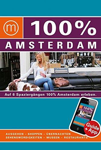 9783943502008: 100% Cityguide Amsterdam inkl. App