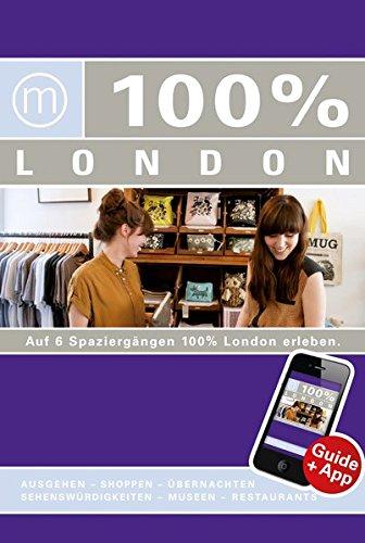 9783943502053: 100% Cityguide London inkl. App