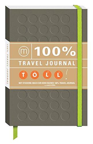 9783943502336: 100% Travel Journal