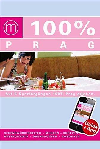 9783943502794: 100% Cityguide Prag inkl. App