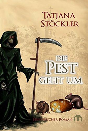 9783943531336: Die Pest geht um: Historischer Roman