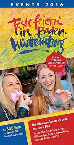 9783943551006: Feste feiern in Baden-Württemberg 2016