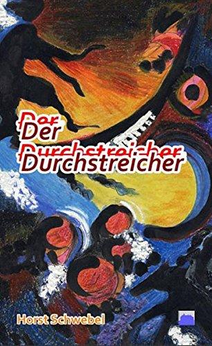 9783943556094: Schwebel, H: Durchstreicher
