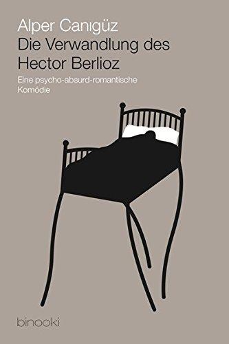 9783943562224: Die Verwandlung des Hector Berlioz