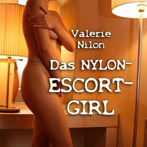 Das Nylon-Escort-Girl - Erotischer Roman: Nilon, Valerie
