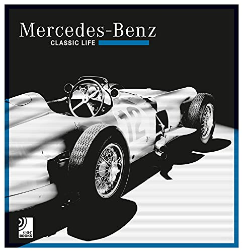 Mercedes-Benz: Classic Life: Includes 10-Inch Vinyl: Earbooks (Corporate Author)