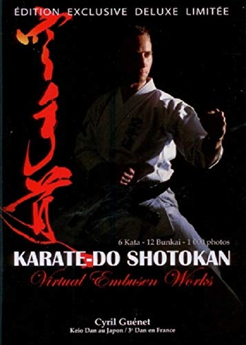 9783943593198: Karaté-do Shotokan : Virtual Embusen Works