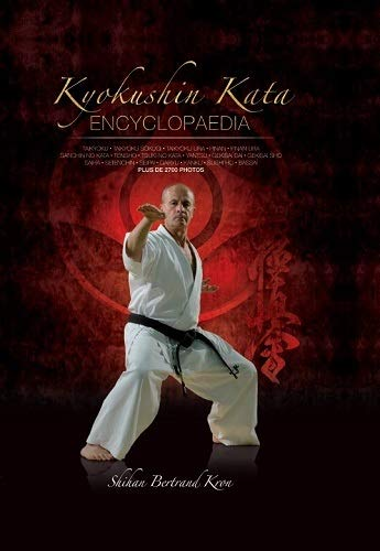9783943593389: Kyokushin kata : Encyclopedia