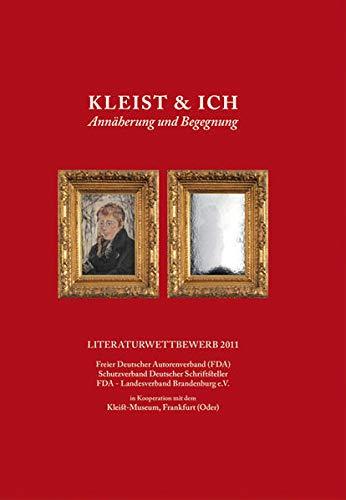 9783943614022: Kleist & ich: Annäherung und Begegnung