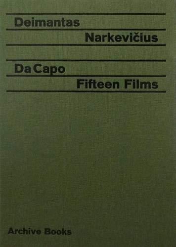 Da Capo: Fifteen Films (Hardback): Deimantas Narkevicius