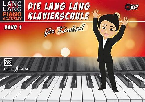 Lang Lang Klavierschule für Kinder / Lang: Lang Lang