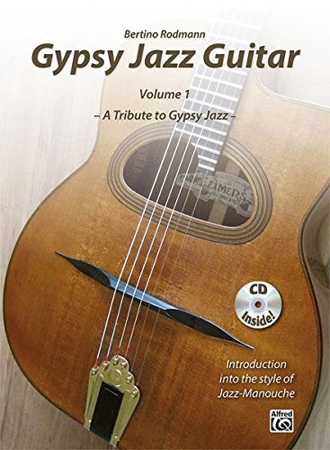 9783943638349: Gypsy Jazz Guitar, Vol 1: A Tribute to Gypsy Jazz * Introduction into the style of Jazz-Manouche, Book & CD