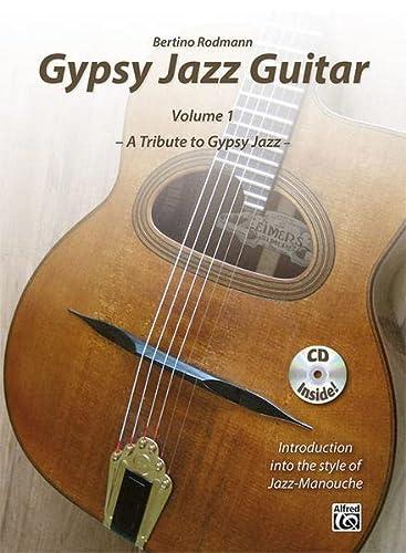 9783943638349: Gypsy Jazz Guitar, Vol 1: A Tribute to Gypsy Jazz