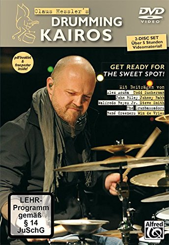 9783943638530: Claus Hessler's Drumming Kairos (English/German Language Edition): Get Ready for the Sweet Spot! (2 DVDs, PDF Booklet & Poster) (English and German Edition)