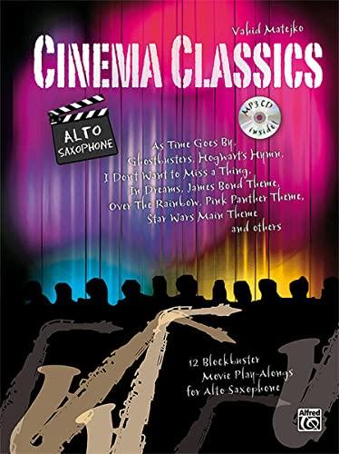 9783943638578: Cinema Classics for Alto Sax: 12 Blockbuster Movie Play-alongs