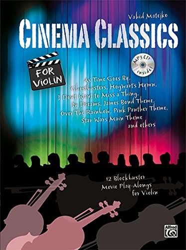 9783943638592: Cinema Classics for Violin: 12 Blockbuster Movie Play-alongs