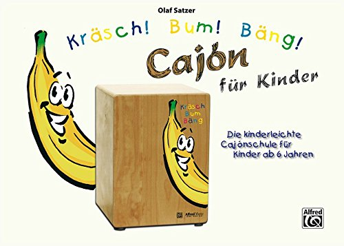 9783943638677: Kräsch! Bum! Bäng! Cajón für Kinder: German Language Edition (German Edition)