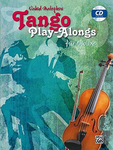 9783943638776: Vahid Matejkos Tango Play-alongs für Violine