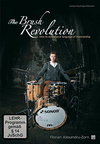 9783943638790: The Brush Revolution: How to Evolve Your Language to Musicianship