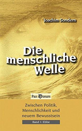 9783943650013: Die Menschliche Welle - Ebbe Band I