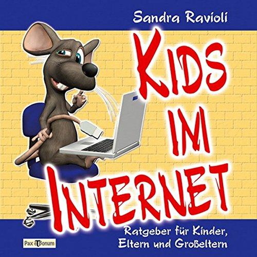 9783943650099: Kids im Internet: Ratgeber für Kinder, Eltern und Großeltern