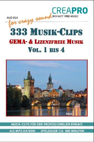 9783943668247: 333 lizenzfreie und GEMA-freie Musik Clips von CreaPro Vol. 1 bis 4. - Ideal als Hintergrundmusik und als Verwendung auf einer Webseite, für Dia-Vorträge, Präsentationen, Film, TV, Radio u.v.m.