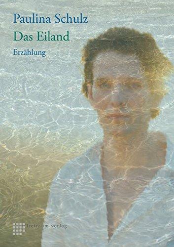 9783943672329: Das Eiland: Erz�hlung