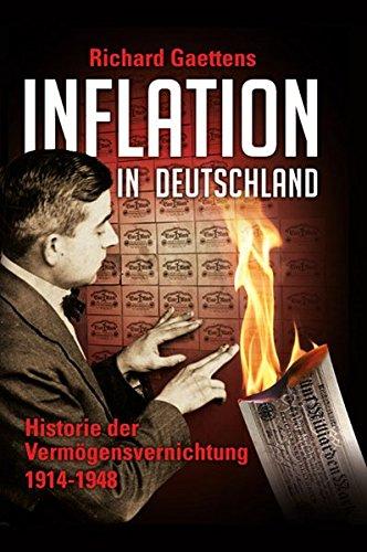9783943700084: Inflation in Deutschland: Historie der Vermögensvernichtung 1914-1948